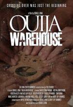 Wite Ouija Warehouse 123movies
