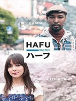 Visionner Hafu: The Mixed-Race Experience in Japan 123movies