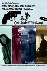Wite One Against the House 123movies