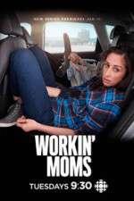 Workin Moms